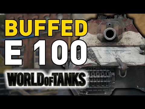 BUFFED E 100 – World of Tanks