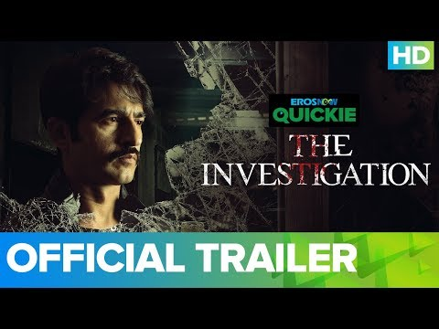 The Investigation - Trailer | Eros Now Quickie | All Episodes Streaming Now