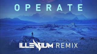 Kill Paris ft. Royal - Operate (Illenium Remix) [1 HOUR VERSION]