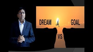 Difference between goal and dream | Goal vs dream |Goal Setting
