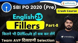 3:00 PM - SBI PO 2020 (Prelims) | English by Vishal Sir | Fillers (Part-8)