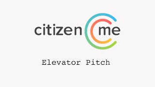 citizenme-elevator-pitch