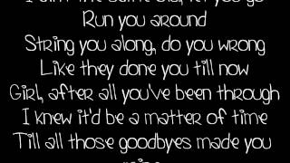 Goodbyes Made You Mine By JT Hodges Lyrics