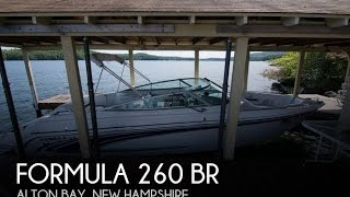 [UNAVAILABLE] Used 2005 Formula 260 BR in Alton Bay, New Hampshire