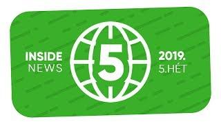 Az 5. hét YouTube Hírei | INSIDE NEWS (2019)