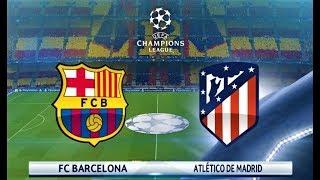 Barcelona vs Atletico Madrid 2018 | UEFA Champions League | PES 2018 Gameplay HD