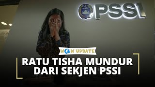 Ratu Tisha Resmi Mengundurkan Diri sebagai Sekretaris Jendral PSSI