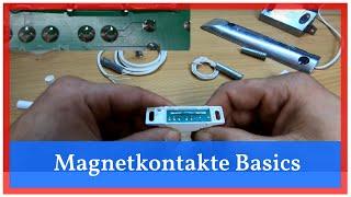 [Basics] Magnetkontakte - Auswahl und Installation