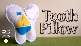 DIY: Tooth Pillow - Cojín guardadientes