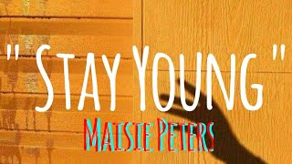 Stay Young   Maisie Peters (lyrics)