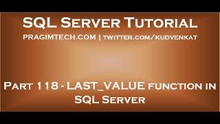 LAST VALUE function in SQL Server
