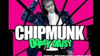 Chipmunk - Oopsy Daisy