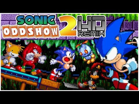 Sonic Oddshow 2 HD Remix