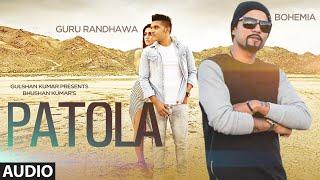 Gambar cover Patola Full AUDIO Song Guru Randhawa | Bohemia | T-Series