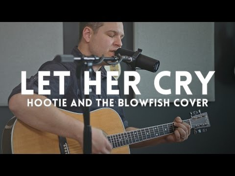 Let Her Cry - Hootie & the Blowfish cover // feat. Bradford Mitchell on guitar