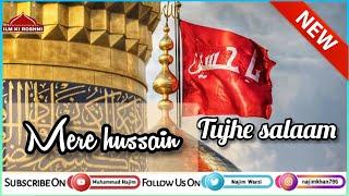 Mere Hussain tujhe salaam😍💕Muharram 2020 WhatsApp Status💕NeW Muharram Status😢 Muharram