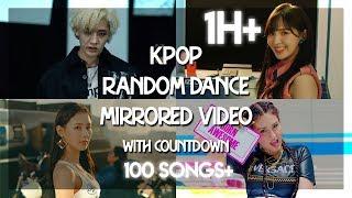 [100SONGS+] KPOP RANDOM DANCE (MiRRORED ViDEO+COUNTDOWN)