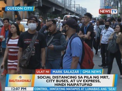 [GMA]  BT: Social distancing sa pila MRT, city buses, at UV Express, hindi naipatupad