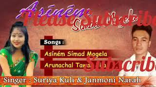 #Arunachal Tawang jila  New Song // By Suriya Kuli& Janmoni Narah#