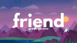 Gracie Abrams - Friend (Lyrics)