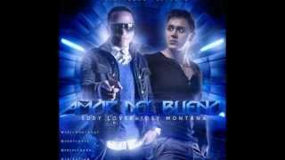 Amor Del Bueno - Eddy Lover ft Joey Montana