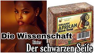 Das Geheimnis hinter der afrikanischen, schwarzen Seife   Urhema