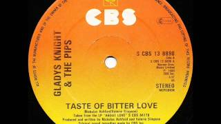 Gladys Knight & The Pips -Taste Of Bitter Love