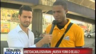 Reto a Carlos Durán: Nueva York o EEUU