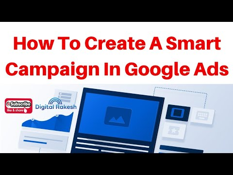 How To Create A Smart Campaign In Google Ads