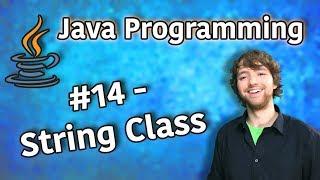Java Programming Tutorial 14 - String Class (String.format, length)