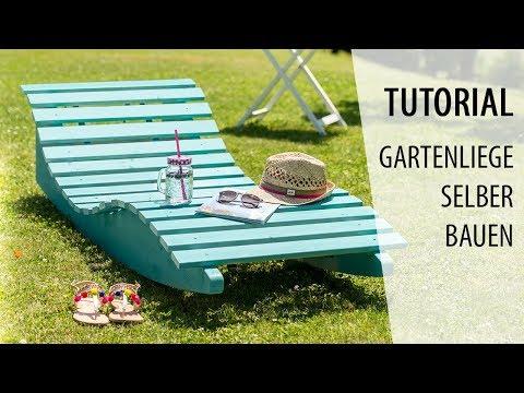 Gartenliege selber bauen und streichen | Tutorial