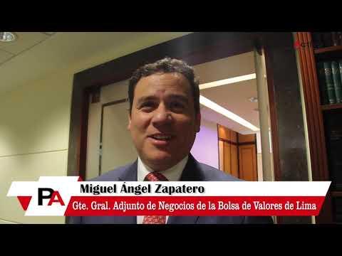 Entrevista a Miguel Ángel Zapatero - Gte. Gral. Adjunto de Negocios de la BVL