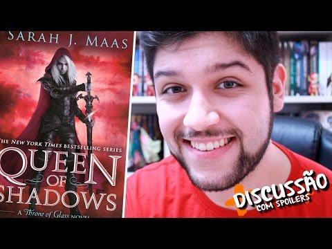 RAINHA DAS SOMBRAS, Sarah J.  Maas (com spoilers)