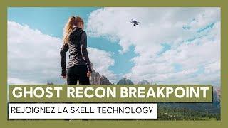 Ghost Recon Breakpoint - Rejoignez la Skell Technology [OFFICIEL] VOSTFR