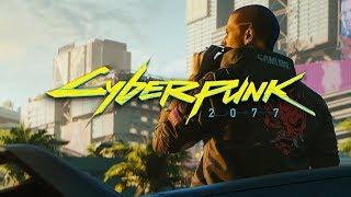 Cyberpunk 2077 – E3 2018 trailer