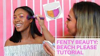 Fenty Beauty Beach Please Tutorial with Sarah!! | Alanna Tran