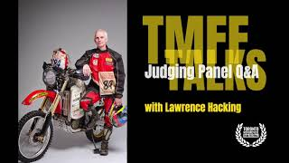 Q&A with Lawrence Hacking, 2018 TMFF Judging Panel Member