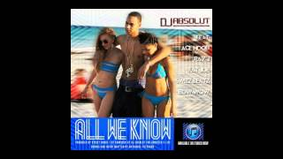 Dj Absolut - All We Know Feat. Ray J, Ace Hood, Fat Joe, Swizz Beatz & Bow Wow (New Song 2017)Full