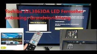 Toshiba 32L3863DA LED Fernseher unboxing+Grundeinrichtung