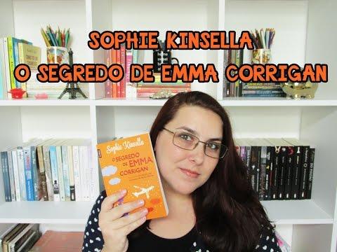 Sophie Kinsella - O segredo de Emma Corrigan