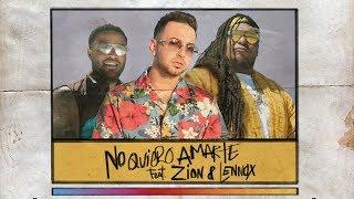 Justin Quiles - No Quiero Amarte (feat. Zion & Lennox) [Official Lyric Video]