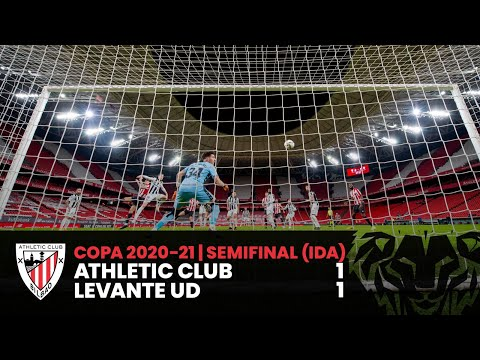 HIGHLIGHTS I Athletic Club 1-1 Levante UD I Semifinal (ida) Copa I RESUMEN