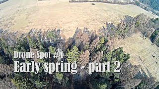 Drone Spot #4 - PART 2 - Early spring flying - CRASH 2 #fpv #drone #fpvdrone