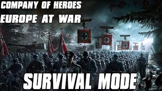 Europe at War - Survival Mode - Company of Heroes Mod