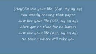 T.I ft Rihanna Live your Life lyrics(official video)