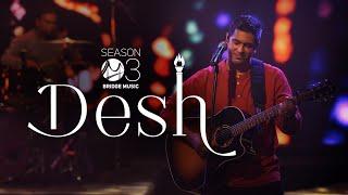 Desh | Bridge Music ft. Sheldon Bangera, Prakruthi Angelina, Aneesh Daniel & Sam Alex Pasula