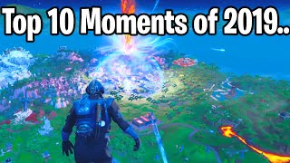 Fortnite: TOP 10 MOMENTS OF 2019!