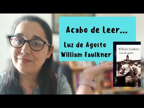 Acabo de Leer...   Mis impresiones sobre Luz de Agosto por Faulkner