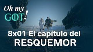 8x01: El capítulo más soso pero necesario de JUEGO DE TRONOS | Oh my GoT!