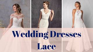 Lace Wedding Dresses 100+ Lace Wedding Gowns Ideas